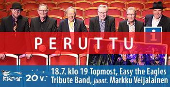Kirmot 18.7. Topmost, Easy the Eagles Tribute Band, juont. Markku Veijalainen